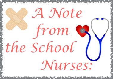 Note from School Nurse: